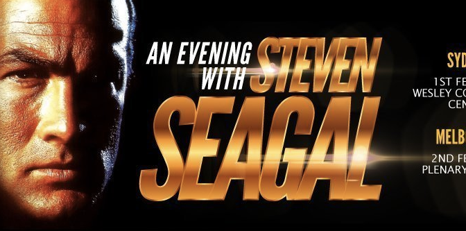 An Evening with Steven Seagal: Sydney & Melbourne, February 2019
